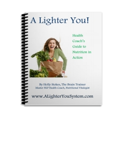 A Lighter You Health Coach's Guide to Nutrition in Action