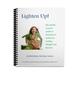 Lighten Up Health Coach's Guide to Nutrition in Action